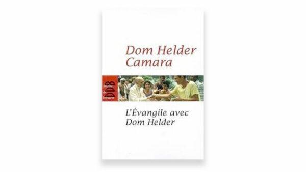 L'Évangile avec Dom Helder